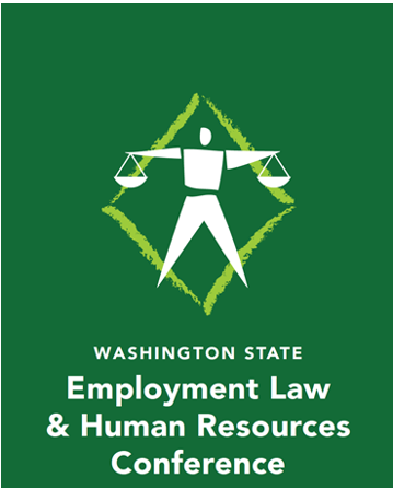 Washington State Employment Law and Human Resources Conference