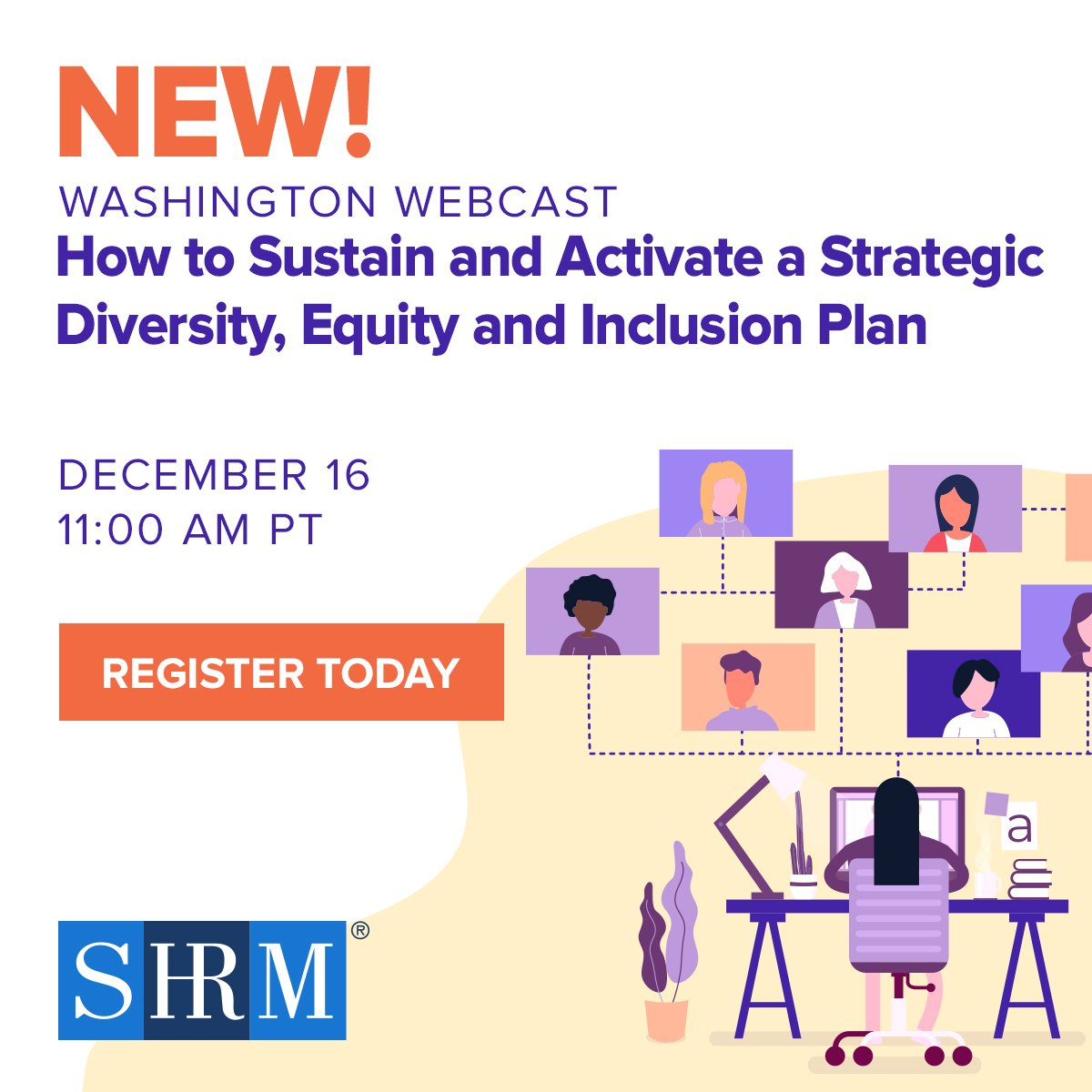 Free! Webcast – How to Sustain and Activate a Strategic Diversity, Equity and Inclusion Plan